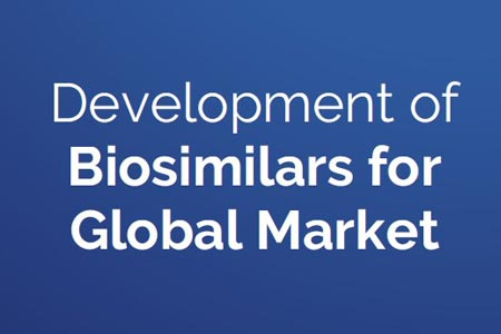 Development of Biosimilars for Global Market